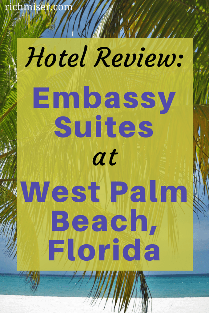 Hotel Review Embassy Suites West Palm Beach