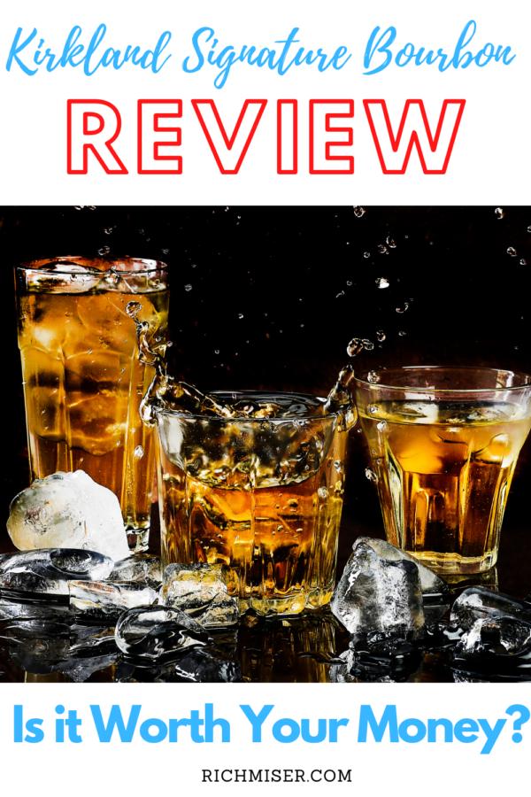 Kirkland Signature Bourbon Review: Is it Worth Your Money?