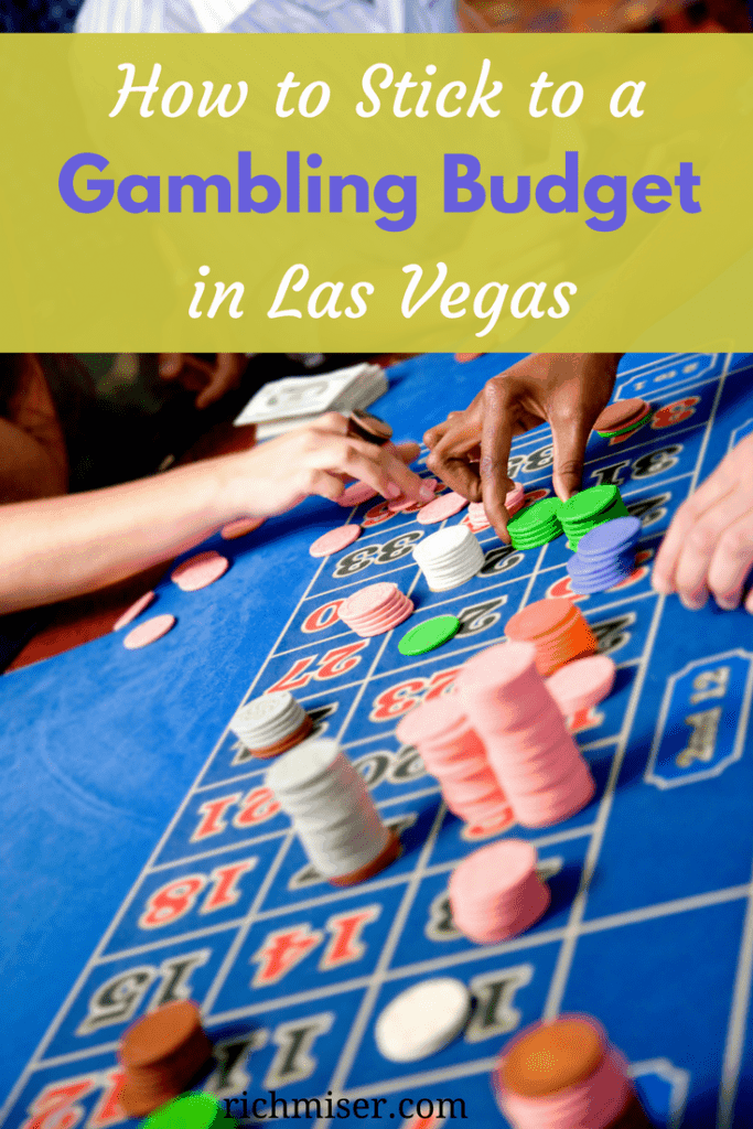 How to Stick to a Casino Gambling Budget in Las Vegas