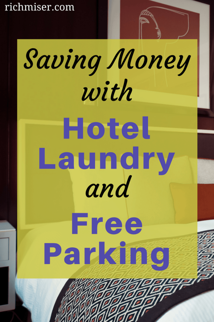 Saving Money with Hotel Laundry and Free Parking