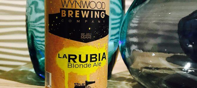 Caveman Beer Reviews: Wynwood Brewing La Rubia