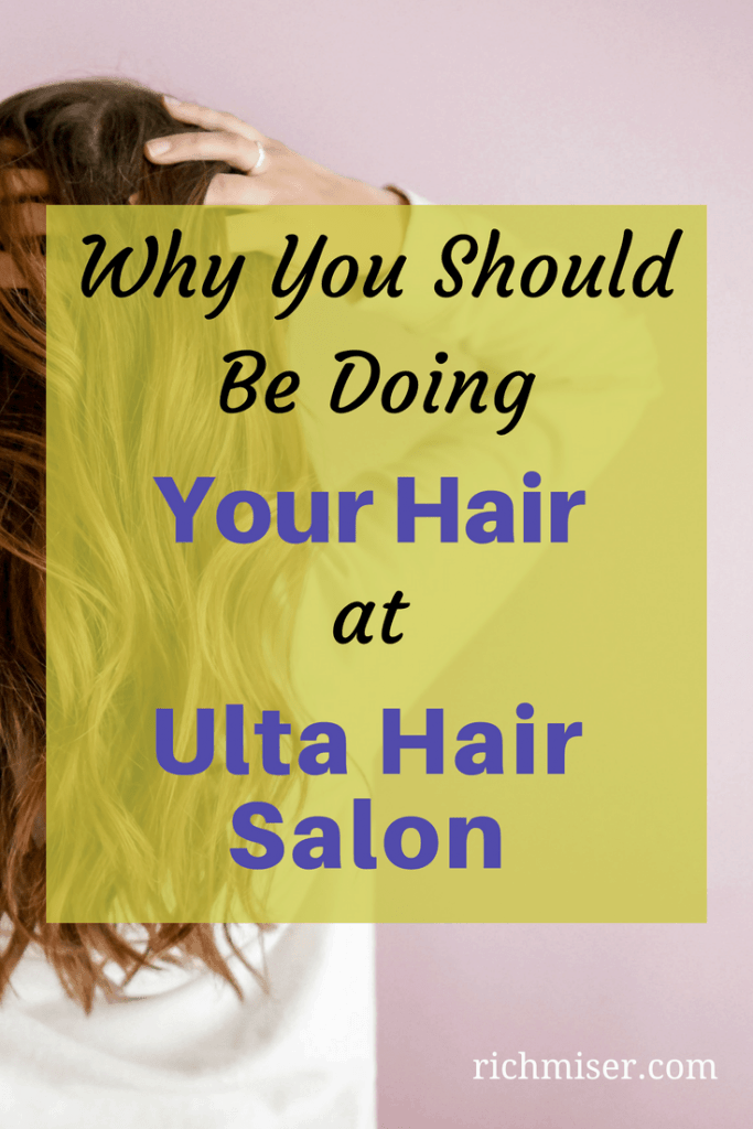Why You Should Be Doing Your Hair At The Ulta Hair Salon
