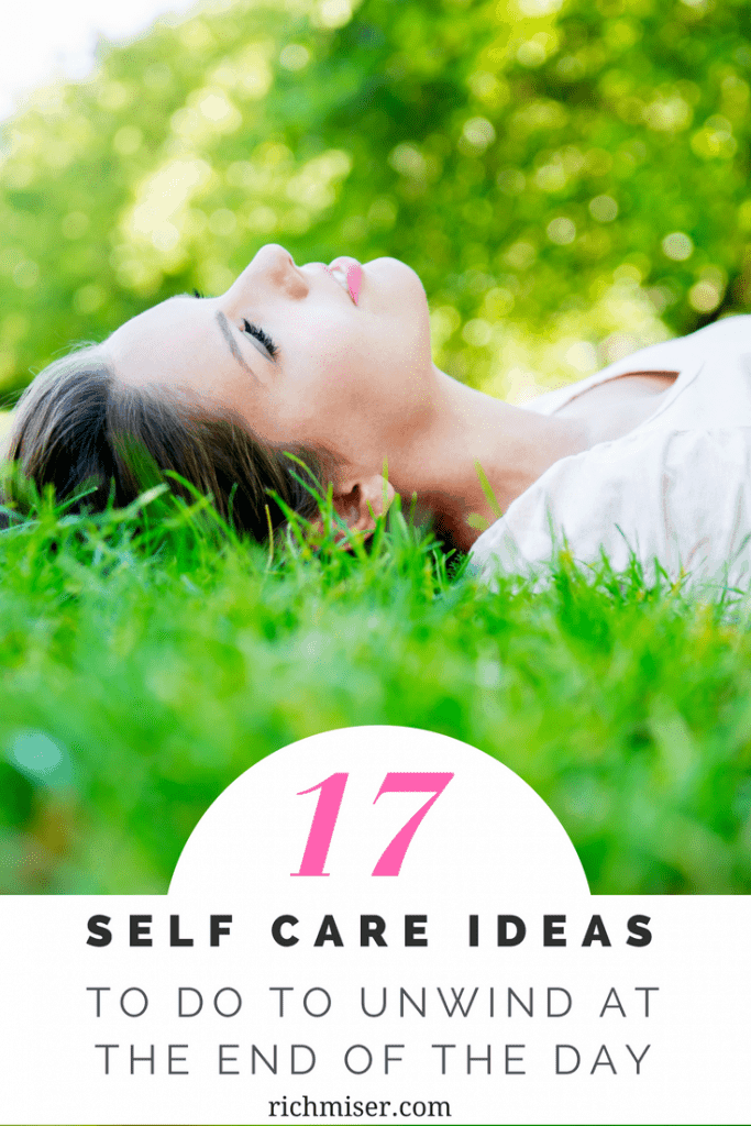 17 Easy Ways to Unwind