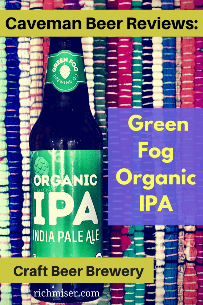 Green Fog Organic IPA Review