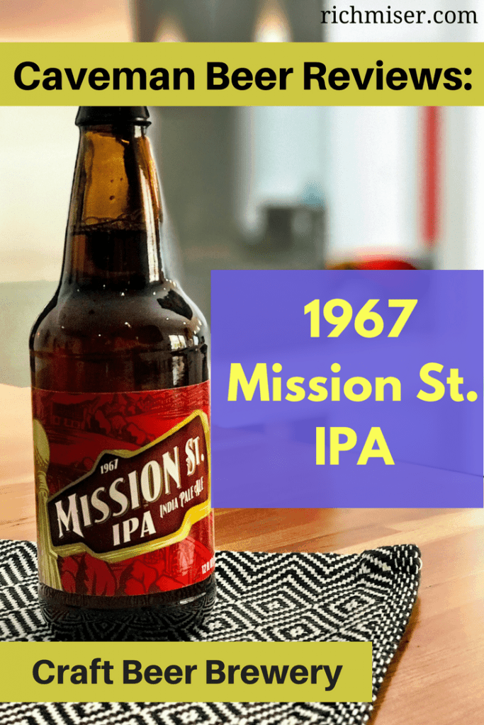 1967 Mission St. IPA Review