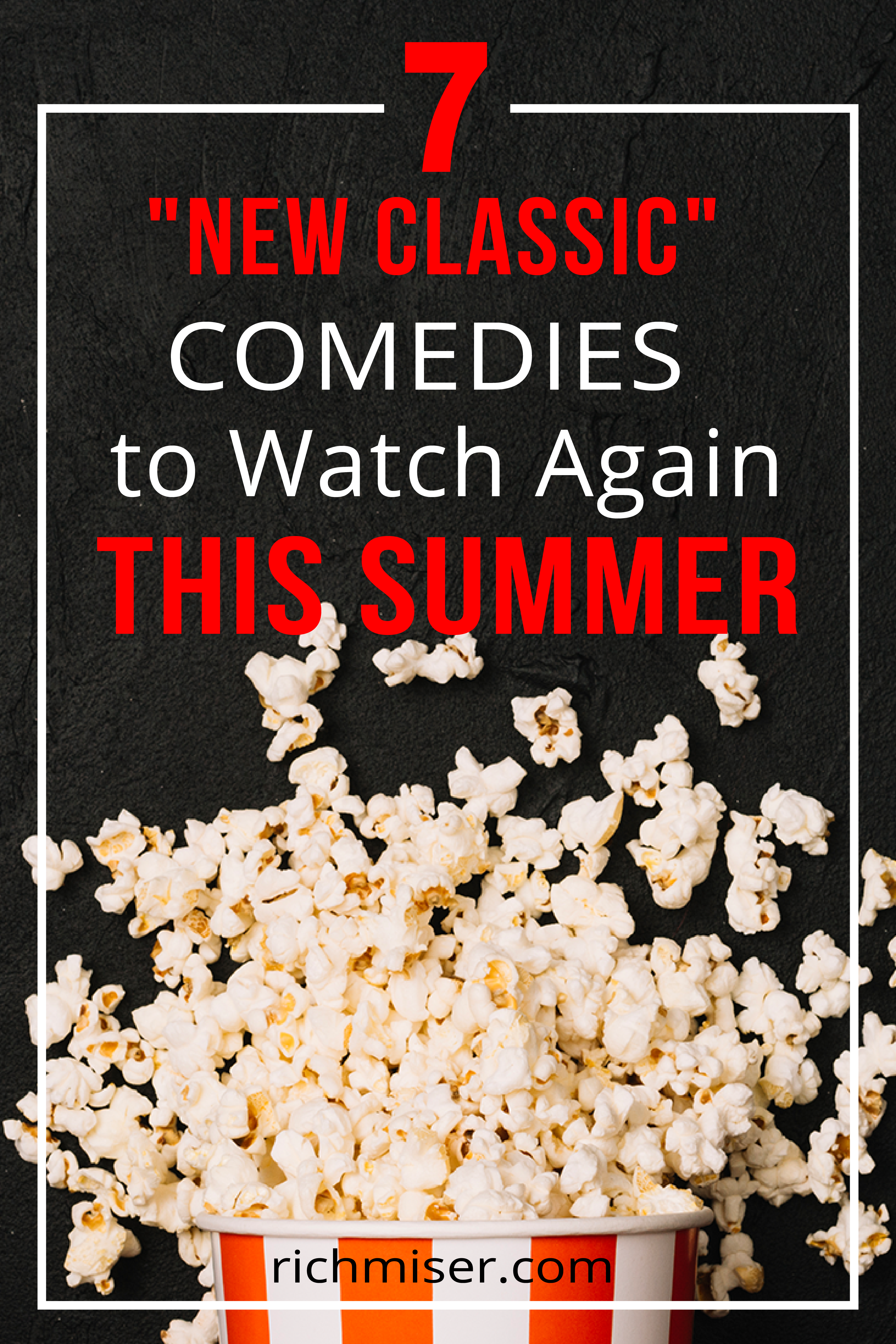 """7 """"New Classic"""" Comedies to Watch Again This Summer"""