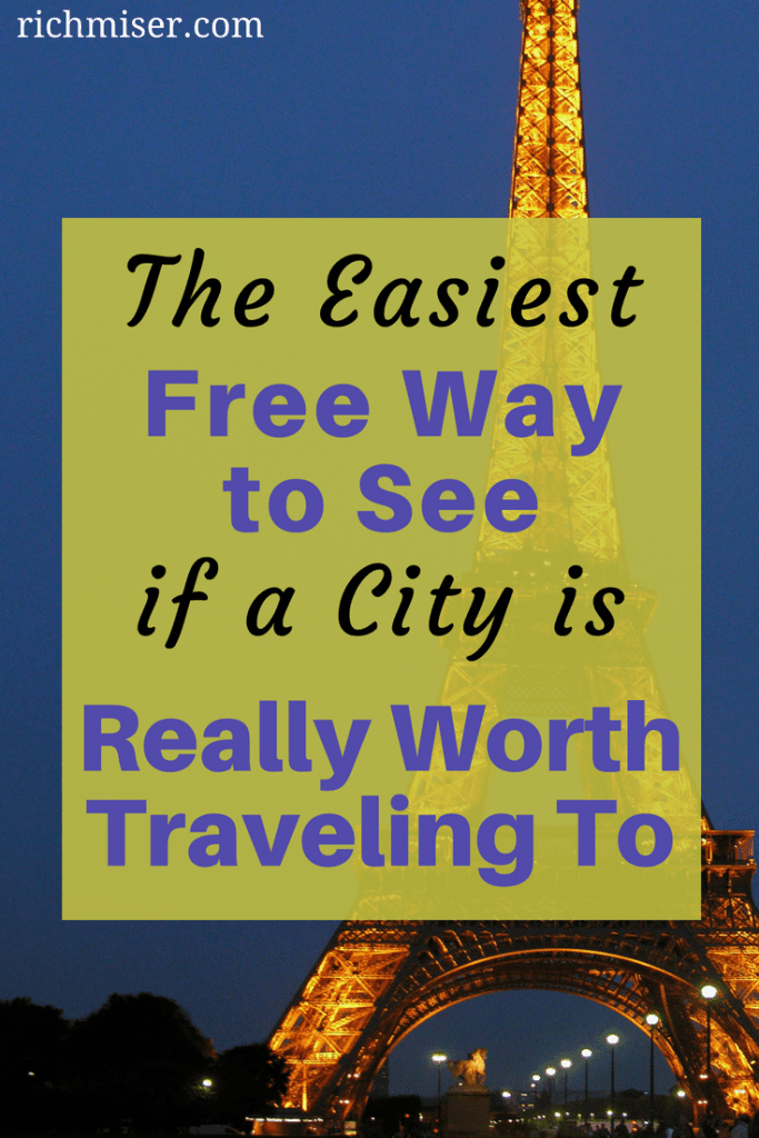 The Easiest Free Way to See if a City is Really Worth Traveling To