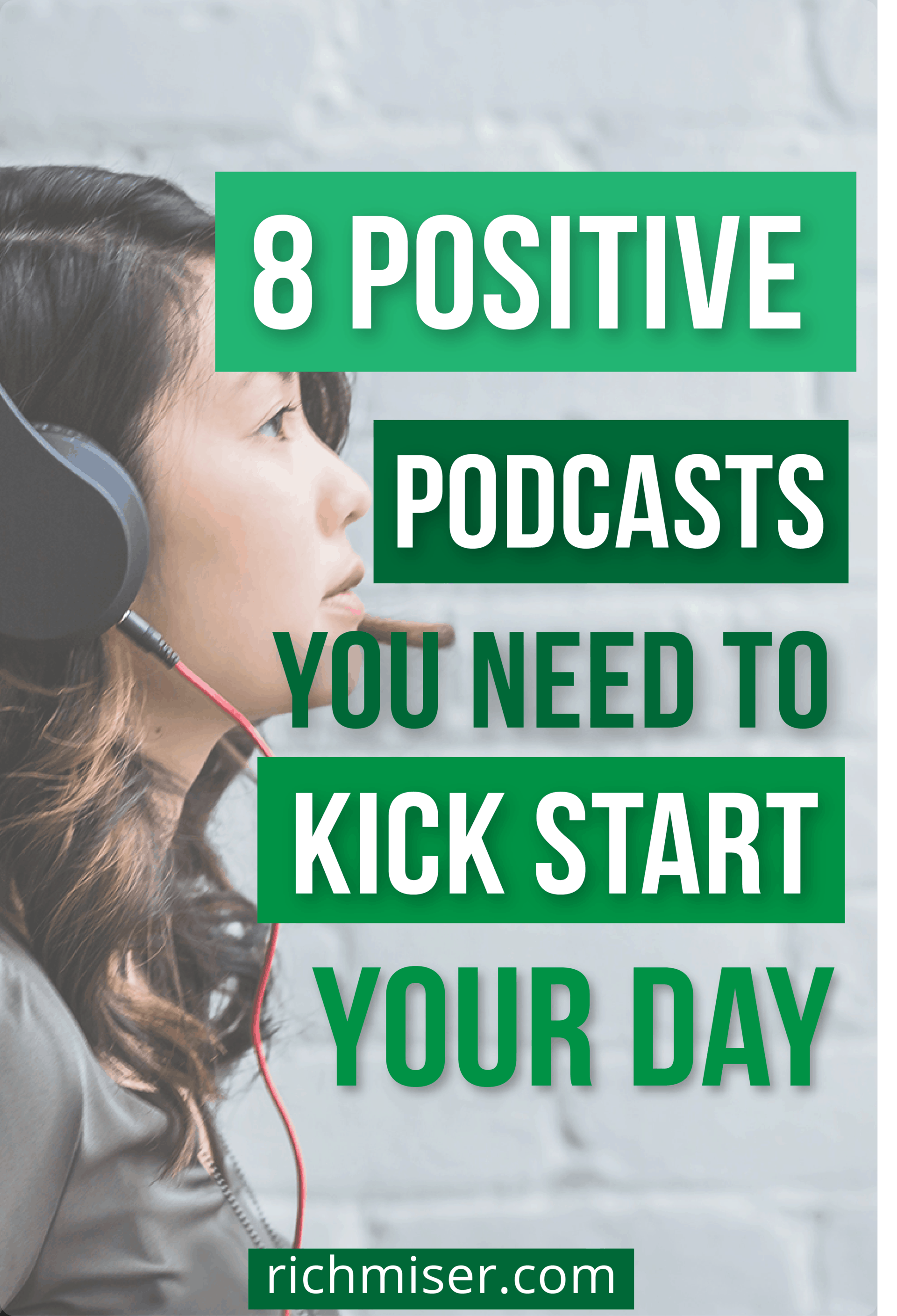 8 Positive Podcasts You Need to Kick Start Your Day