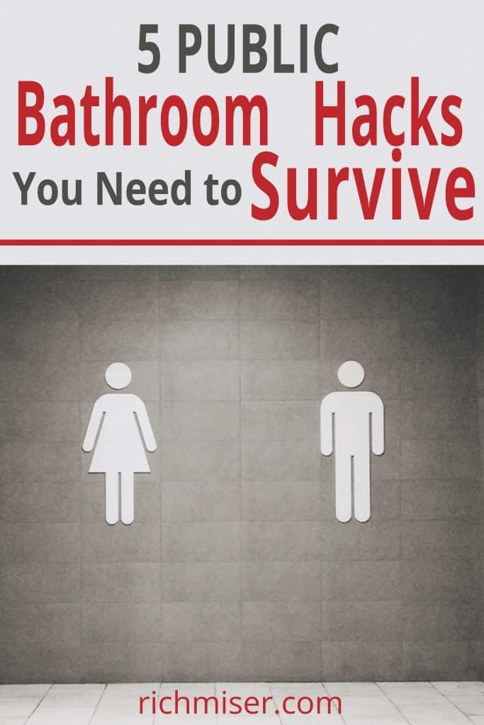 5 Public Bathroom Hacks You Need to Survive