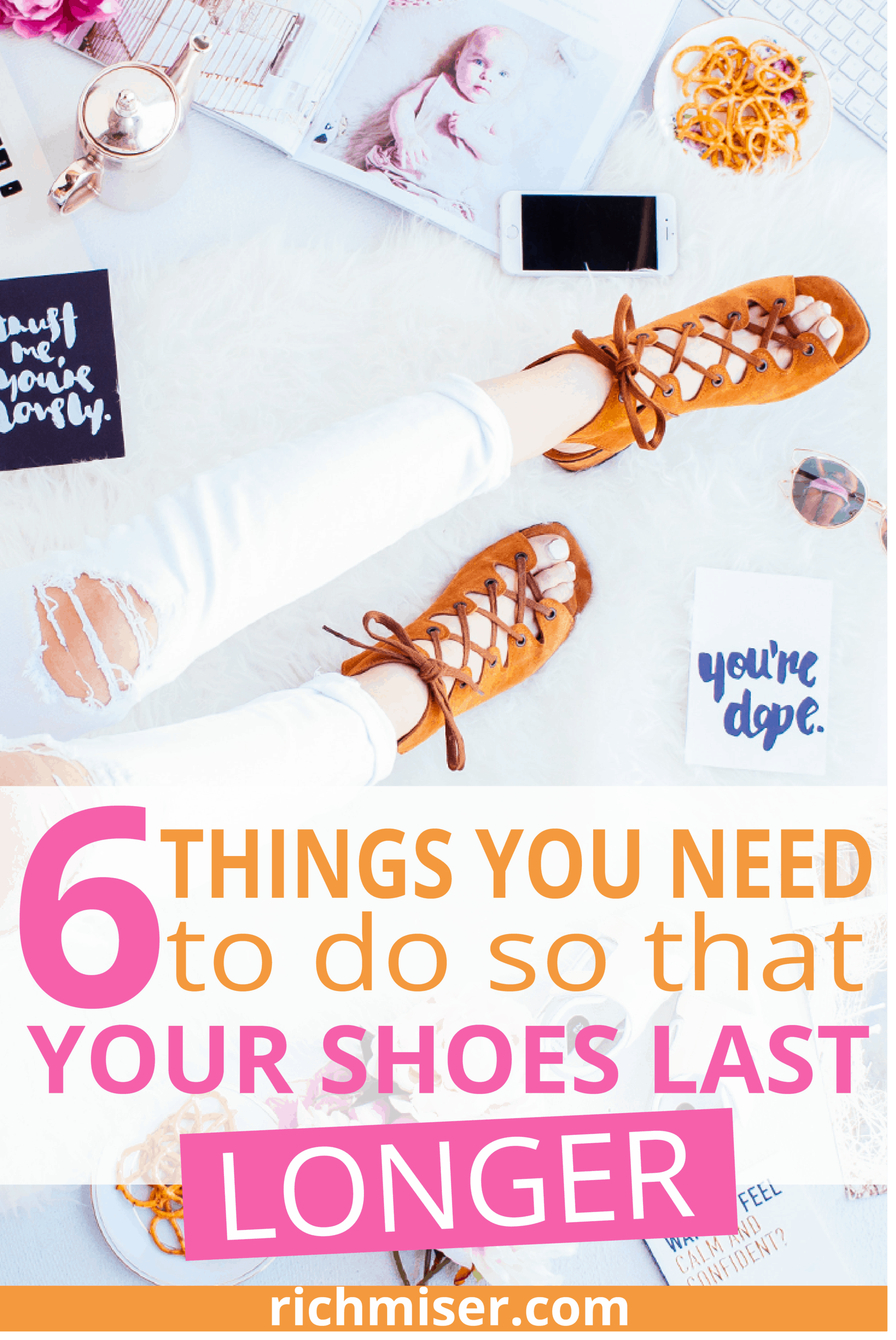 6 Things You Need To Do So That Your Shoes Last Longer