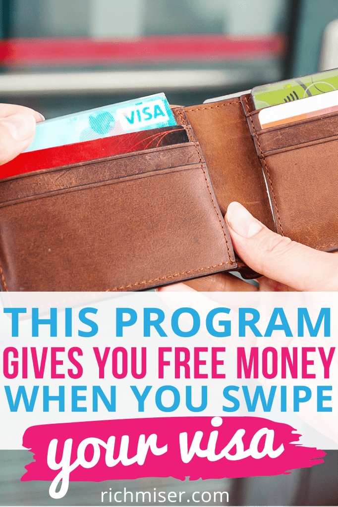 This Program Gives You Free Money When You Swipe Your Visa