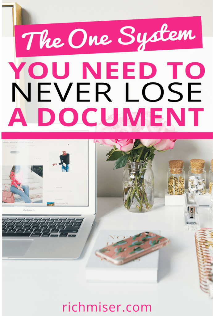 The One System You Need to Never Lose A Document