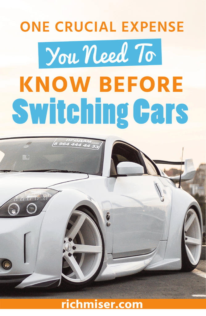 One Crucial Expense You Need to Know Before Switching Cars
