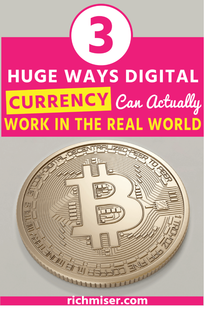 3 Huge Ways Digital Currency Can Actually Work in the Real World