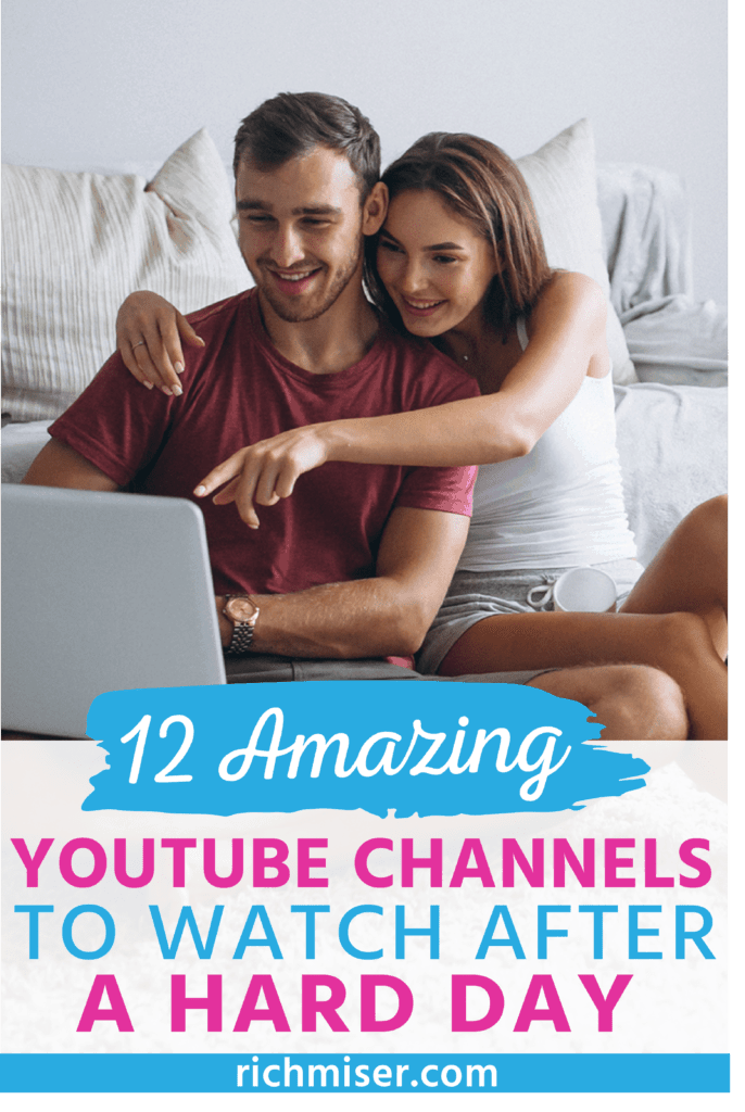 12 Amazing YouTube Channels to Watch After A Hard Day