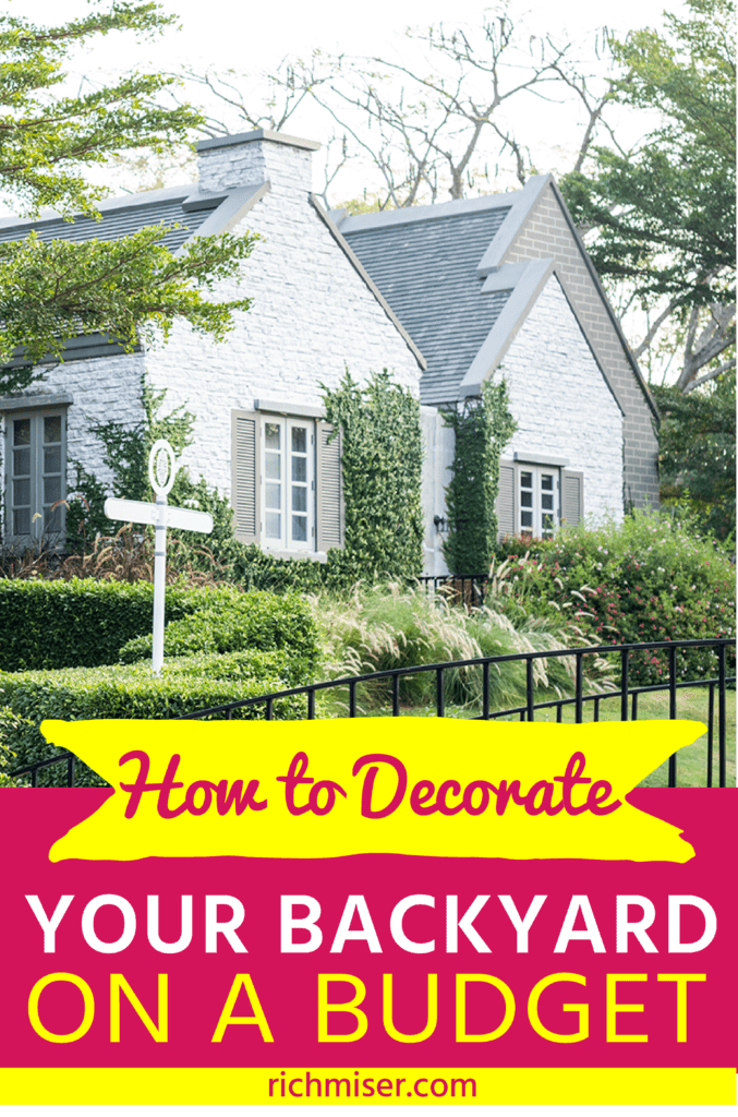 How to Decorate Your Backyard on a Budget