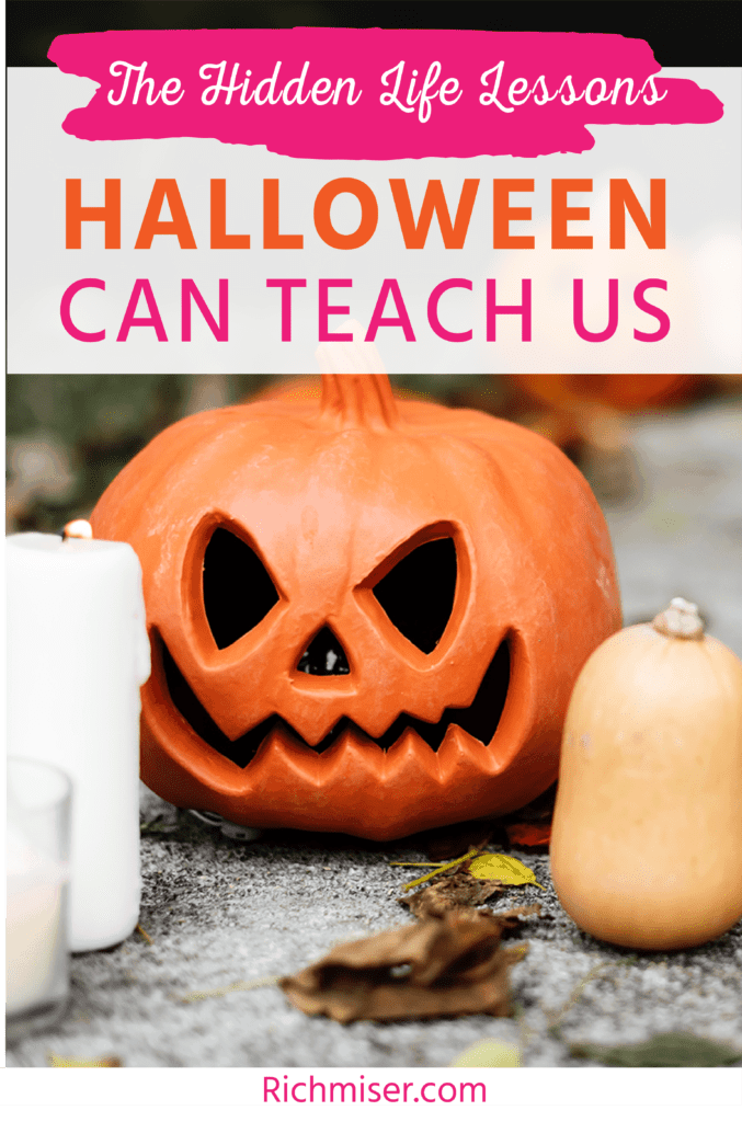 The Hidden Life Lessons Halloween Can Teach Us