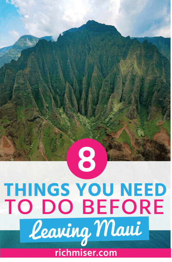 8 Things You Need to Do Before Leaving Maui