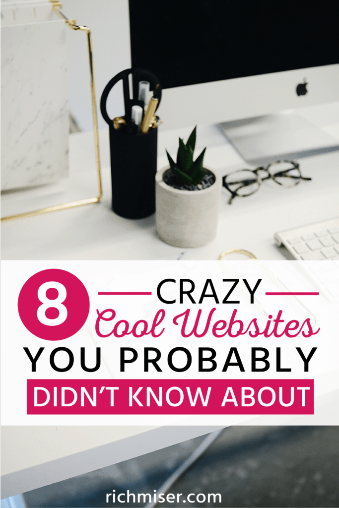 8 Crazy Cool Websites You Probably Didn't Know About