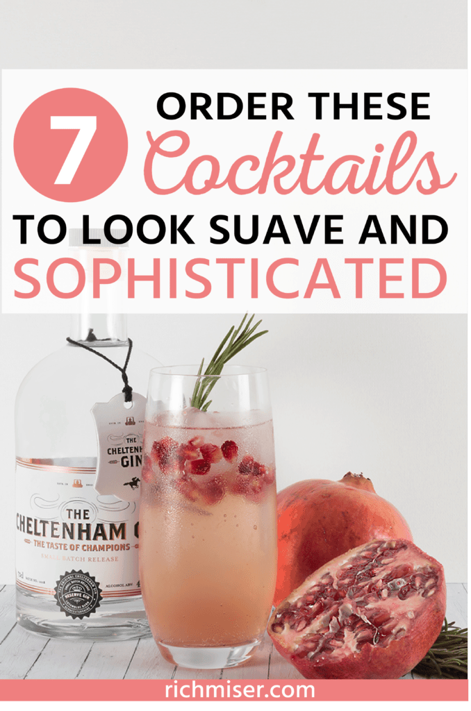 Order These 7 Cocktails to Look Suave and Sophisticated