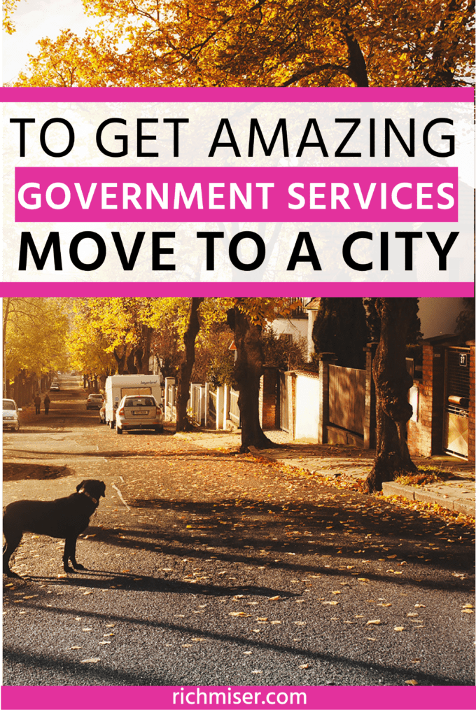 To Get Amazing Government Services, Move to a City