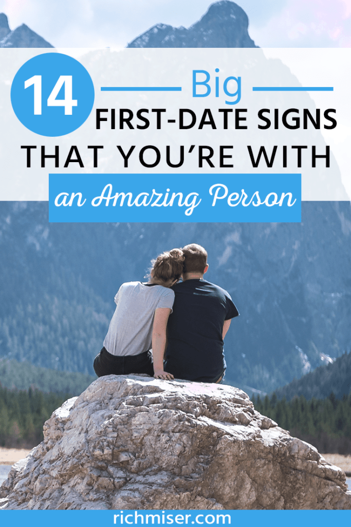 14 Big First-Date Signs that You're with an Amazing Person