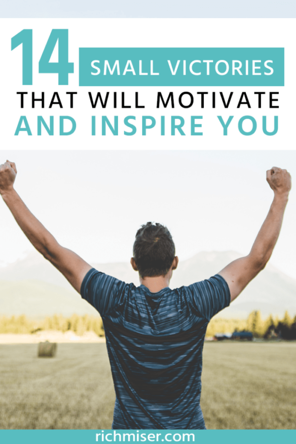 14 Small Victories that Will Motivate and Inspire You