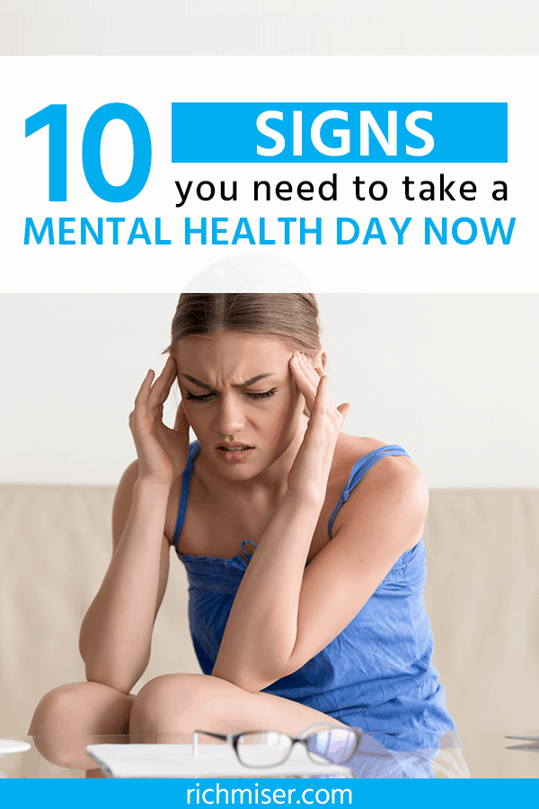 10 Signs You Need to Take a Mental Health Day Now
