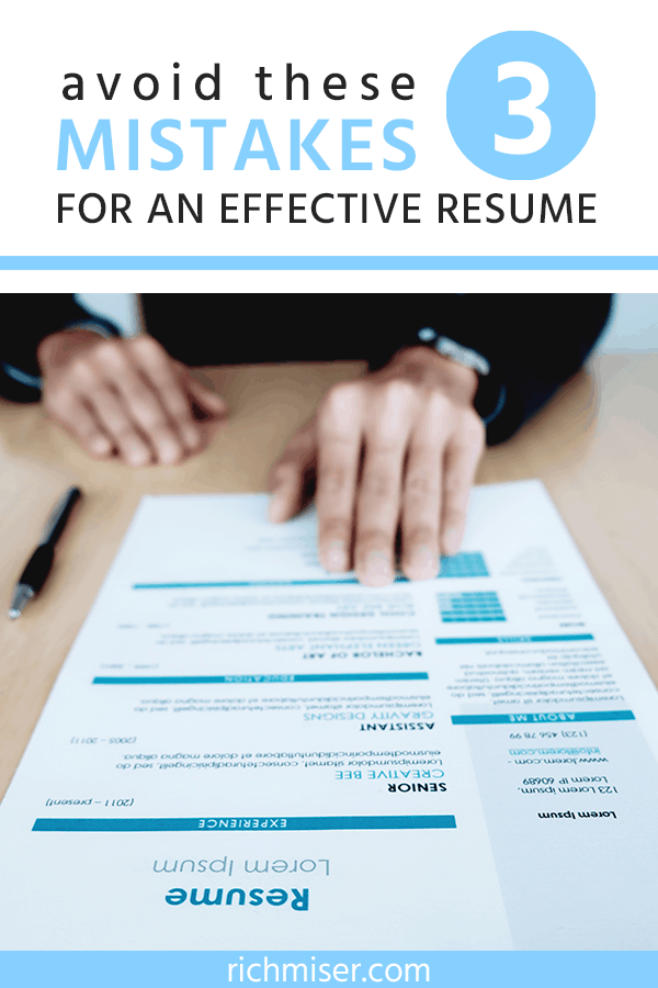 Avoid These 3 Mistakes for An Effective Resume