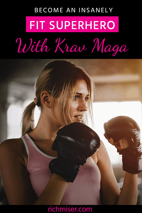 Become An Insanely Fit Superhero With Krav Maga