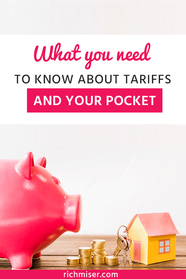 What You Need To Know About Tariffs and Your Pocket