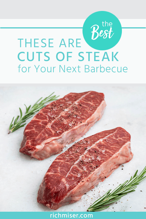 These are the Best Cuts of Steak for Your Next Barbecue