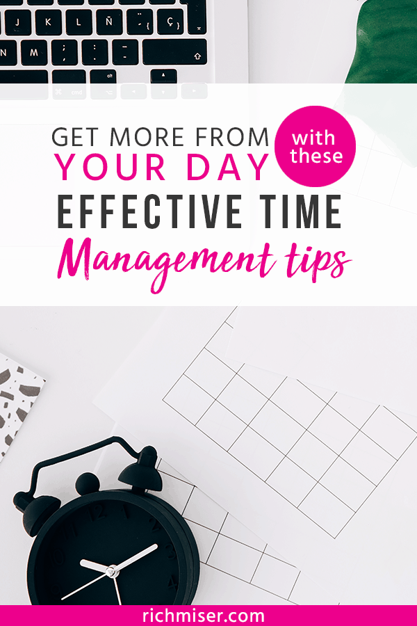 Get More from Your Day with these Effective Time Management Tips
