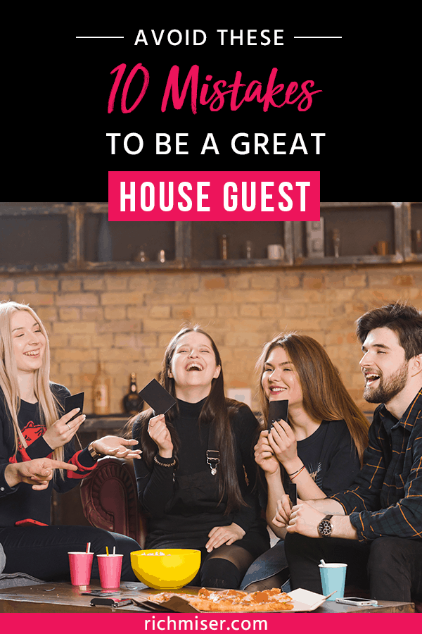 Avoid These 10 Mistakes to be a Great House Guest