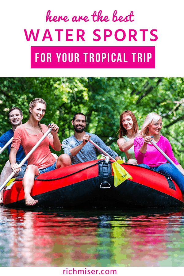 Here are the Best Water Sports for Your Tropical Trip