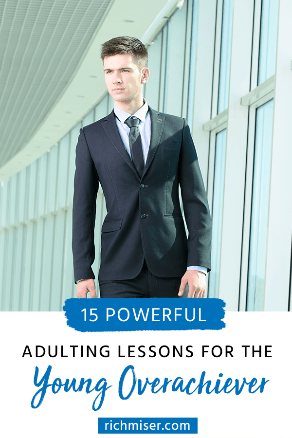 15 Powerful Adulting Lessons for the Young Overachiever