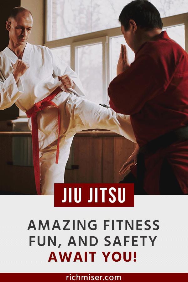 Jiu Jitsu: Amazing Fitness, Fun, and Safety Await You!