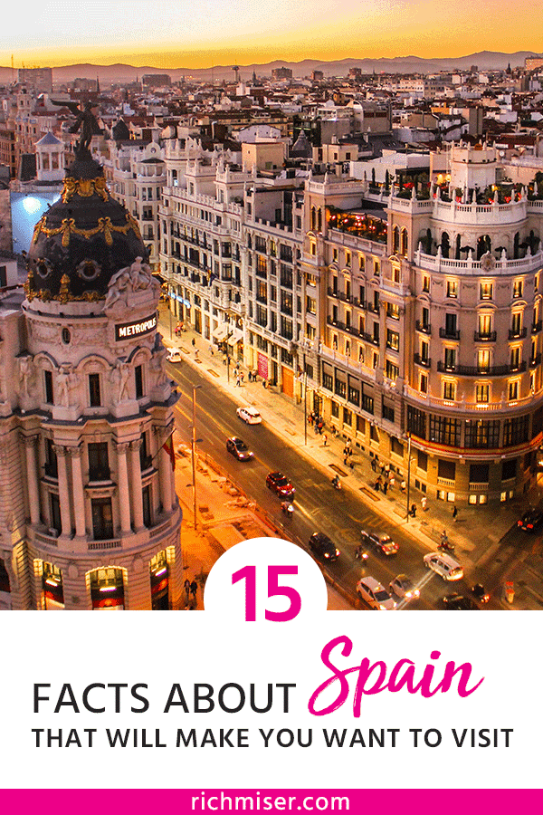 15 Facts About Spain That Will Make You Want to Visit!