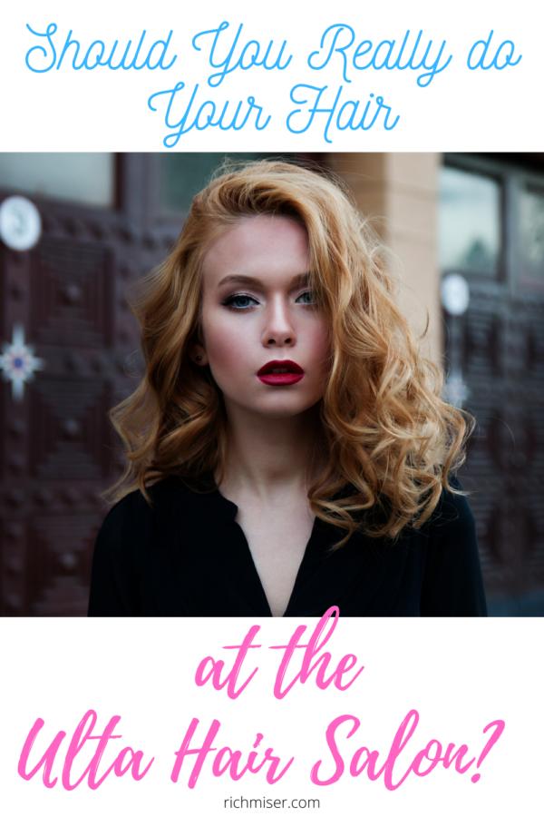 Should You Really Do Your Hair at the Ulta Hair Salon?