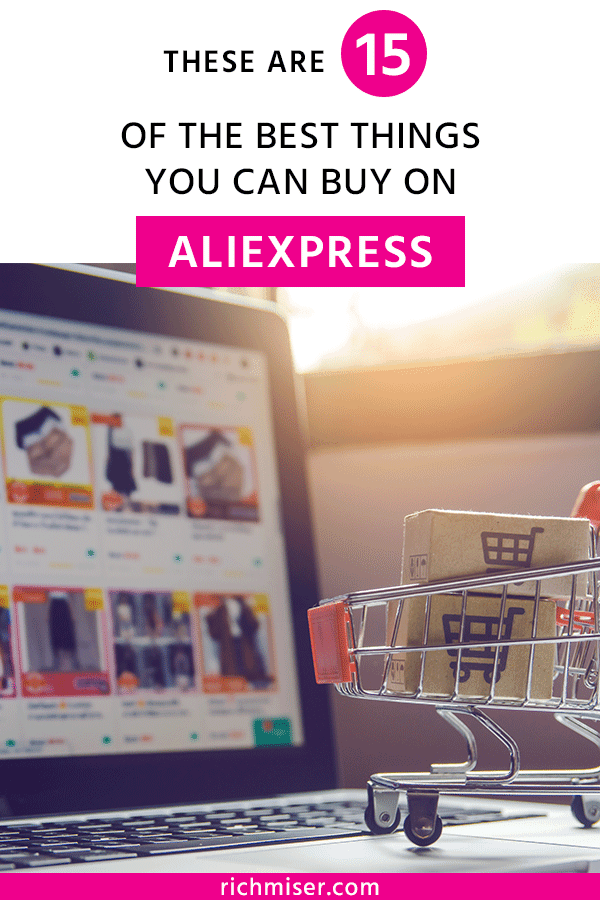 These Are 15 of the Best Things You Can Buy on AliExpress