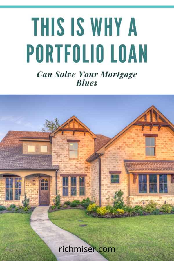 This is Why a Portfolio Loan Can Solve Your Mortgage Blues