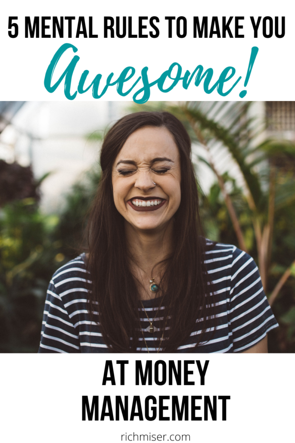 5 Mental Rules to Make You Awesome at Money Management