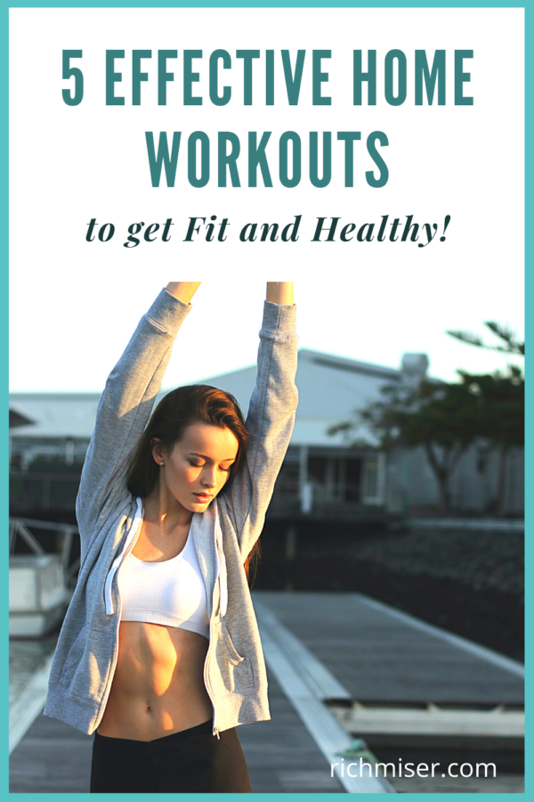 5 Effective Home Workouts to Get Fit and Healthy