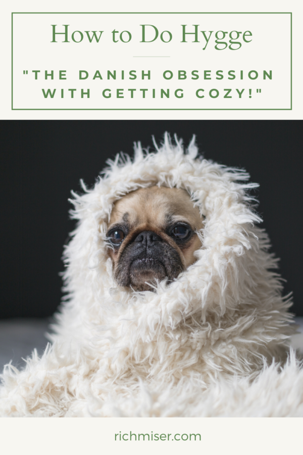 """How to Do Hygge, """"The Danish Obsession With Getting Cozy"""""""