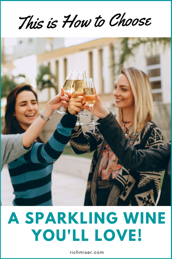 This is How to Choose A Sparkling Wine You'll Love