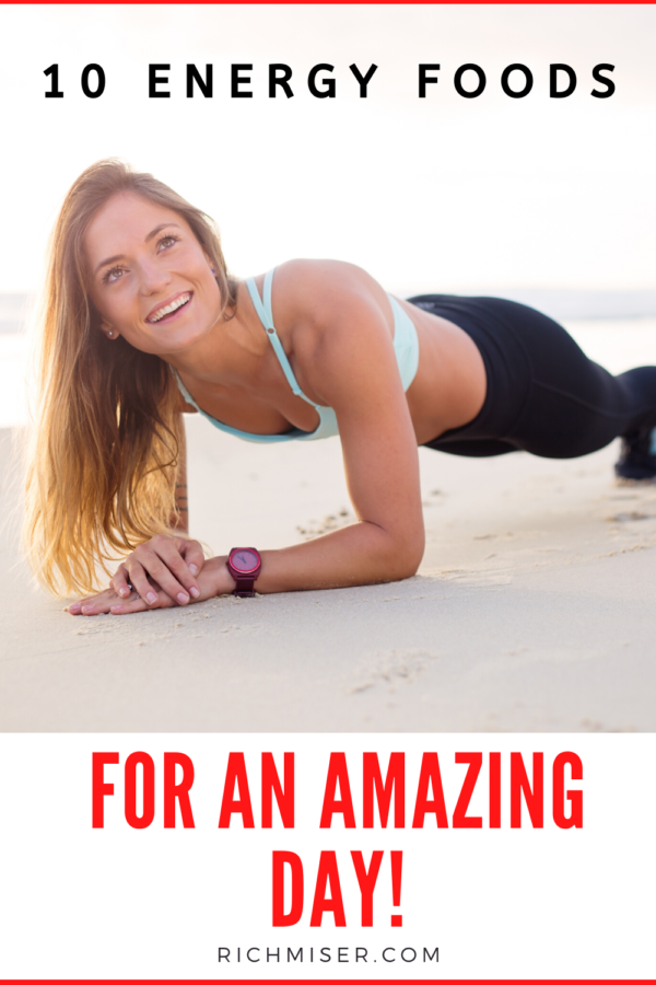 10 Energy Foods for an Amazing Day!