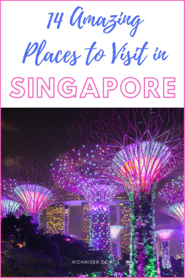 14 Amazing Places In Singapore that You Need to Visit