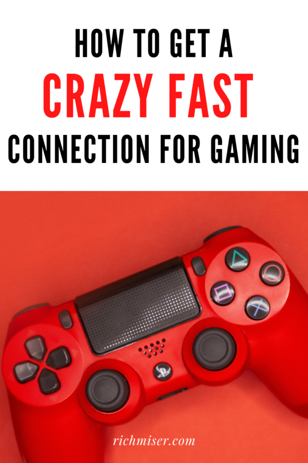 How to Get a Crazy Fast Connection for Gaming