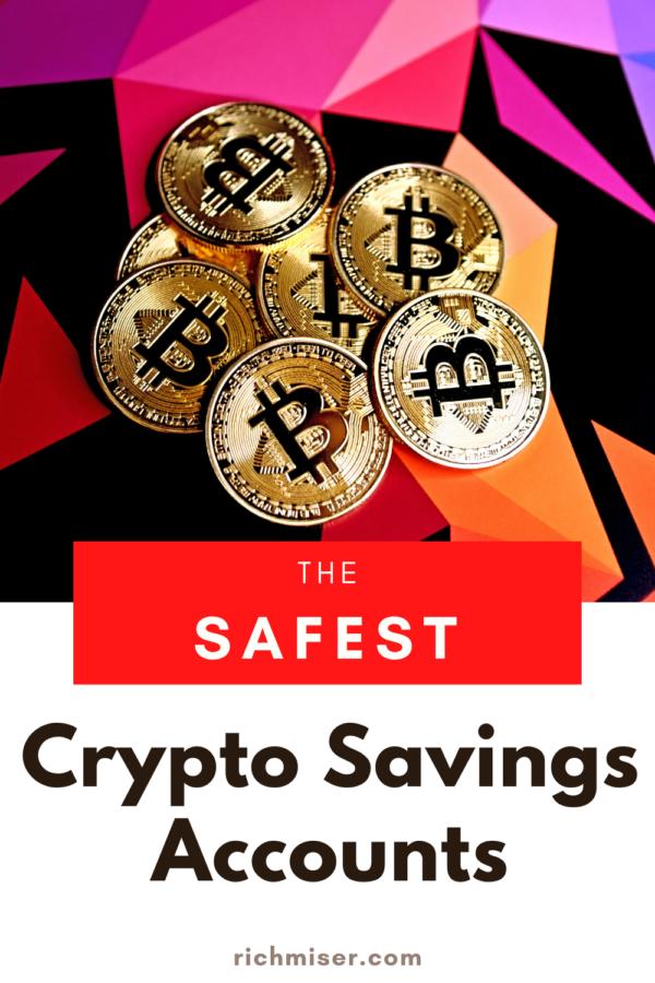 The 3 Safest Crypto Savings Accounts