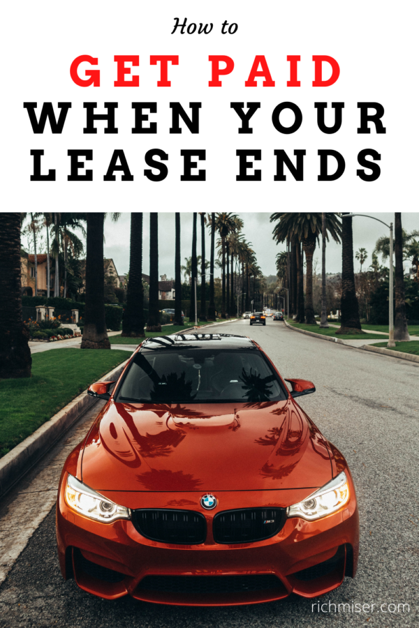 get paid at the end of a car lease